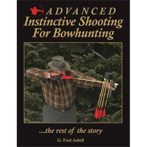 LIBRO ADVANCED INSTINCTIVE SHOOTING - FRED ASBELL