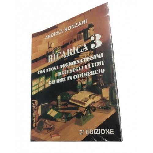S.S. MANUALE TECNICA DELLA RICARICA *3* - BONZANI -
