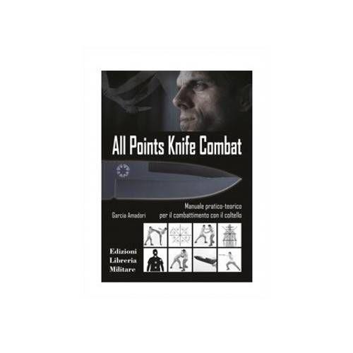 LIBRO ALL POINTS KNIFE COMBAT ED. LIBRERIA MILITARE