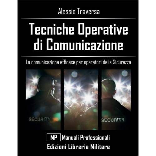 LIBRO TECNICHE OPERATIVE DI COMUNICAZIONE ED. LIBRERIA MILITARE